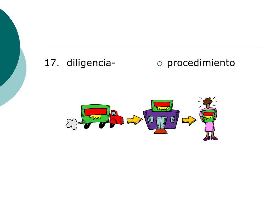 17. diligencia- procedimiento