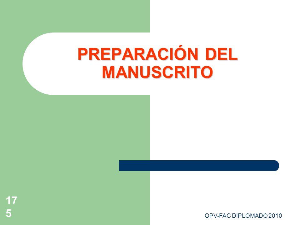 OPV-FAC DIPLOMADO 2010175 PREPARACIÓN DEL MANUSCRITO