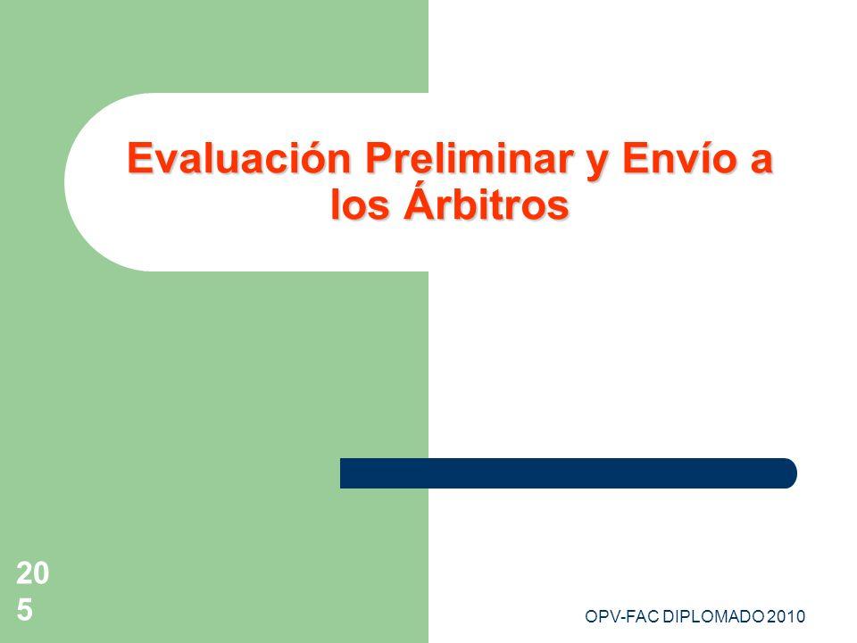 OPV-FAC DIPLOMADO 2010205 Evaluación Preliminar y Envío a los Árbitros