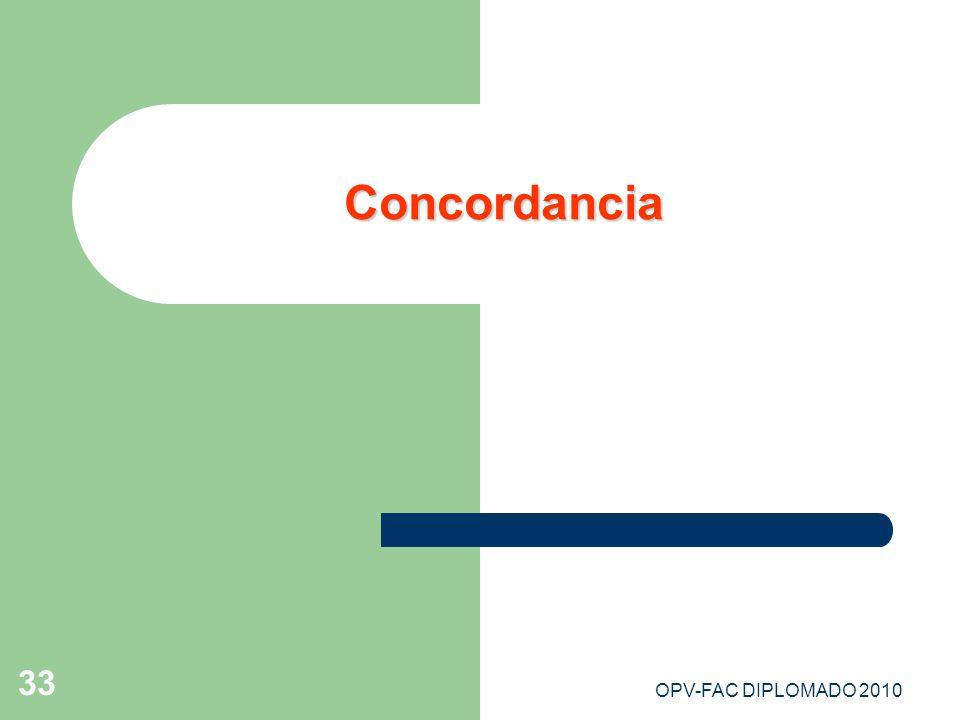OPV-FAC DIPLOMADO 2010 33 Concordancia