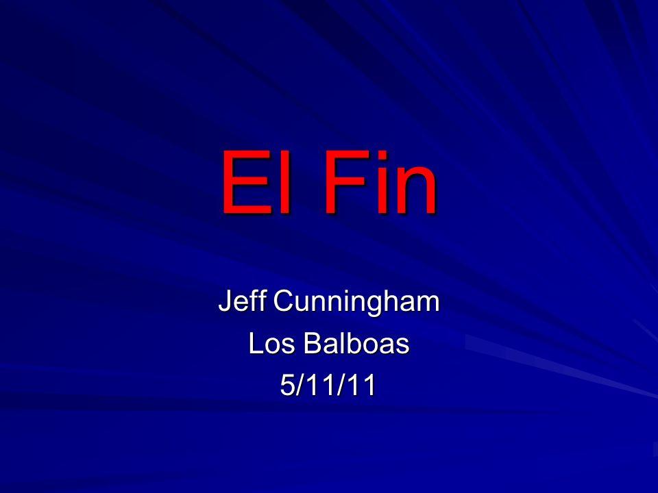 El Fin Jeff Cunningham Los Balboas 5/11/11