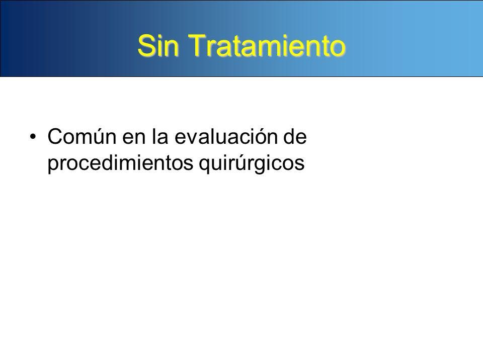 Sin Tratamiento Común en la evaluación de procedimientos quirúrgicos