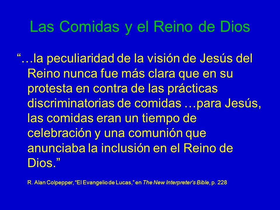 Las Comidas y el Reino de Dios …la peculiaridad de la visión de Jesús del Reino nunca fue más clara que en su protesta en contra de las prácticas disc