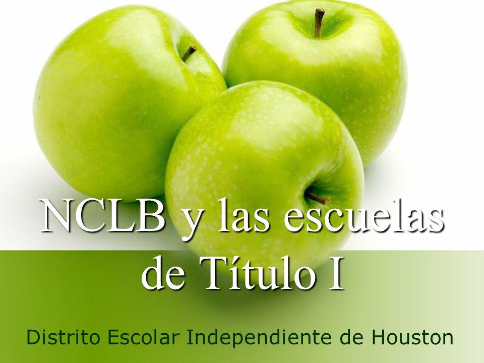NCLB y las escuelas de Título I Distrito Escolar Independiente de Houston