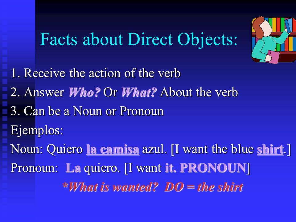 I. U4L1 Direct Object Pronouns Me= meNos= us Te= youOS= you plural Lo, La= it, him, herLos, Las= them