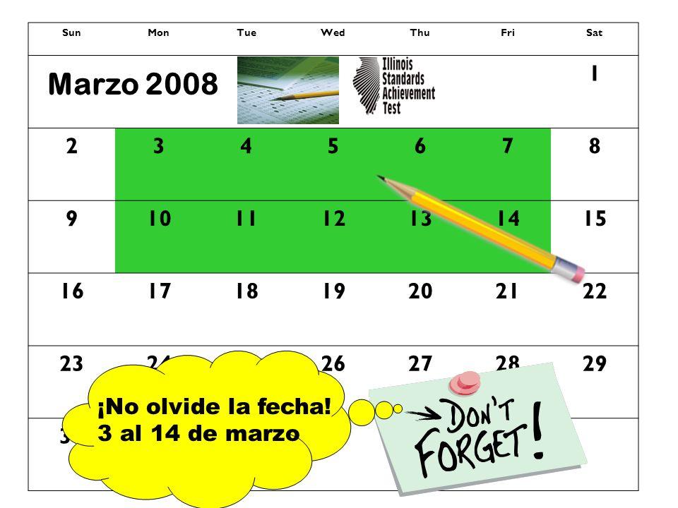 SunMonTueWedThuFriSat 1 2345678 9101112131415 16171819202122 23242526272829 3031 Marzo 2008 ¡No olvide la fecha! 3 al 14 de marzo