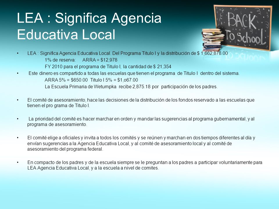 LEA : Significa Agencia Educativa Local LEA : Significa Agencia Educativa Local.