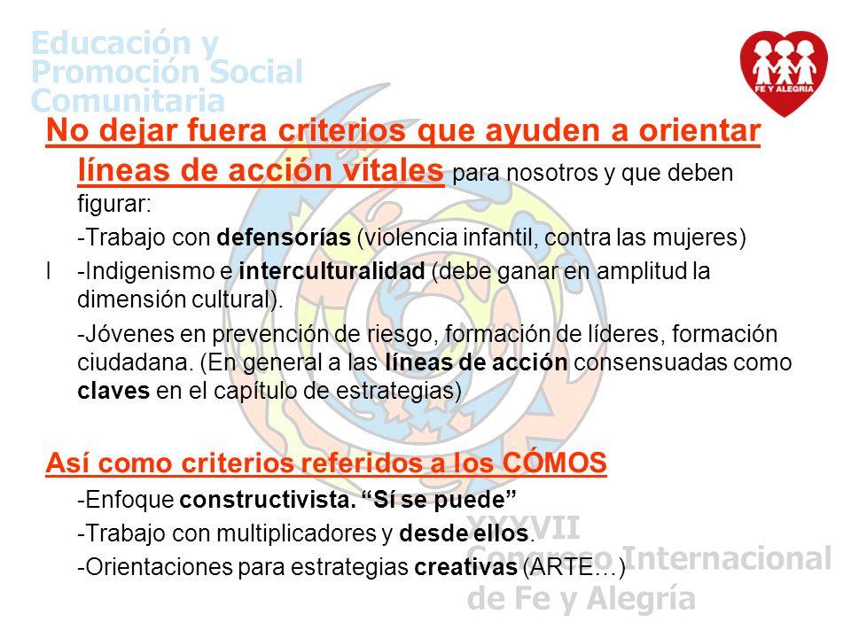 - Unificar criterios y distinguir de líneas de acción.