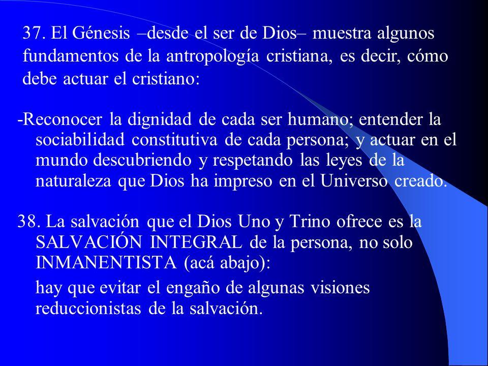 34. El Vaticano II explica que el Amor trinitario debe ser meta de la persona humana (Don de sí): III. La persona humana en designio de amor del Padre