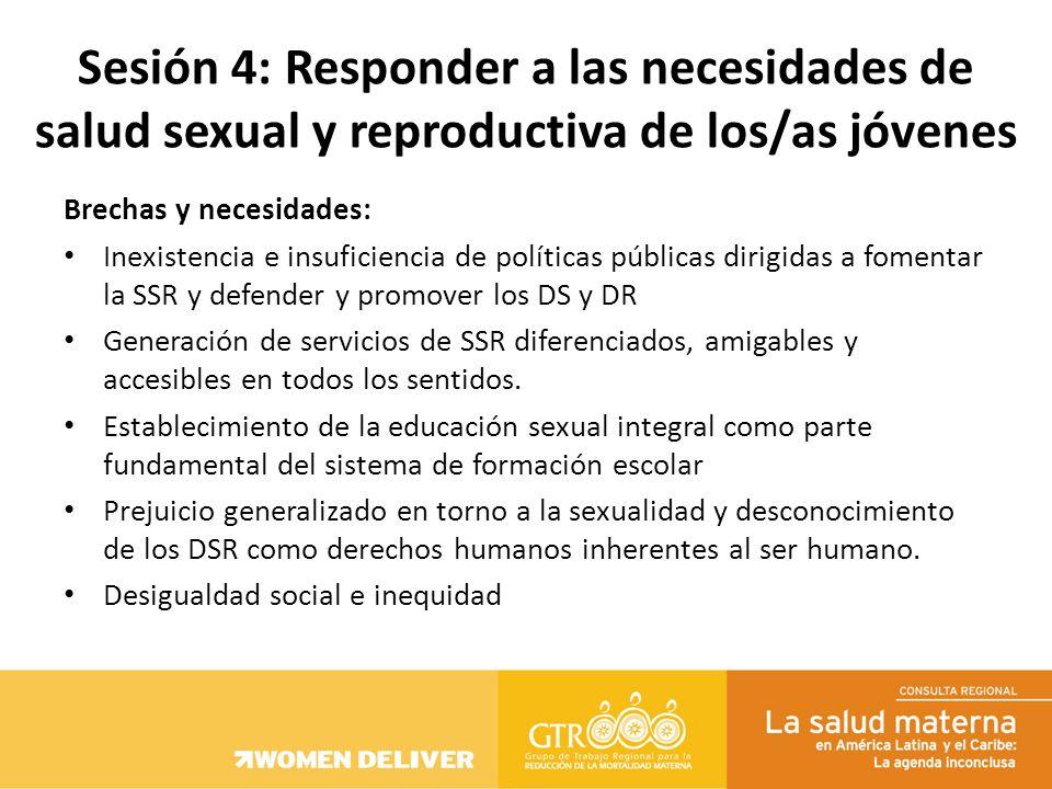 Brechas y necesidades: Inexistencia e insuficiencia de políticas públicas dirigidas a fomentar la SSR y defender y promover los DS y DR Generación de