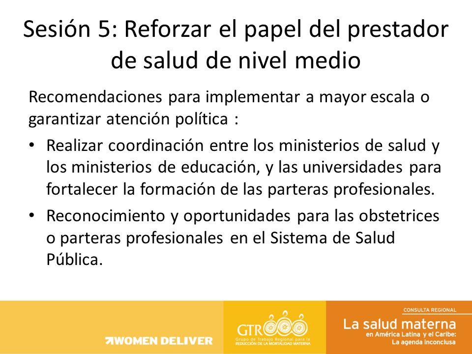 Recomendaciones para implementar a mayor escala o garantizar atención política : Realizar coordinación entre los ministerios de salud y los ministerio
