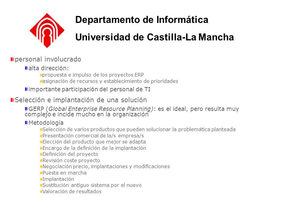 personal involucrado alta dirección: propuesta e impulso de los proyectos ERP asignación de recursos y establecimiento de prioridades importante parti