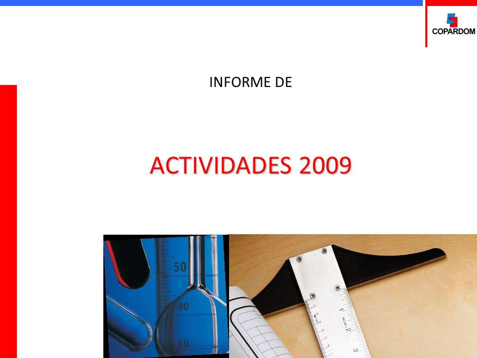 ACTIVIDADES 2009 INFORME DE ACTIVIDADES 2009