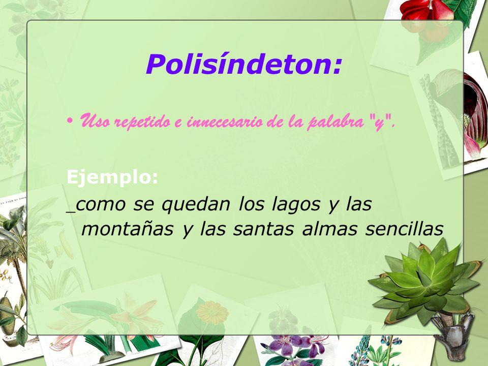 Polisíndeton: Uso repetido e innecesario de la palabra
