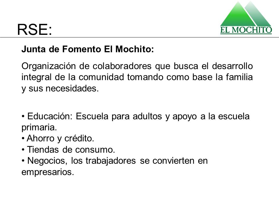 Junta de Fomento El Mochito: Organización de colaboradores que busca el desarrollo integral de la comunidad tomando como base la familia y sus necesid