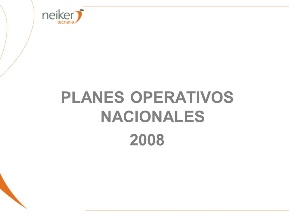 PLANES OPERATIVOS NACIONALES 2008