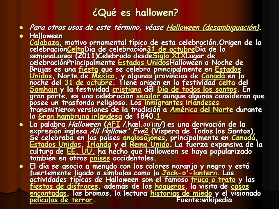 ¿Qué es hallowen. Para otros usos de este término, véase Halloween (desambiguación).