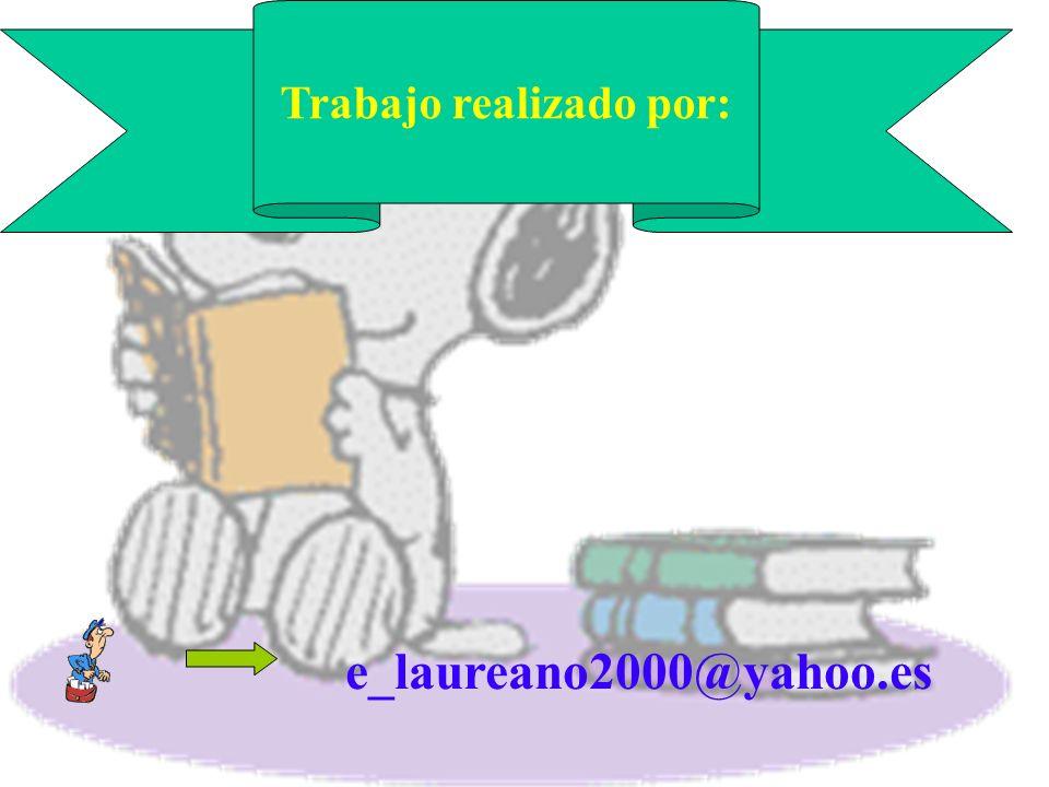 Trabajo realizado por: e_laureano2000@yahoo.es