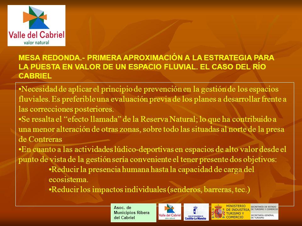 Necesidad de aplicar el principio de prevención en la gestión de los espacios fluviales.