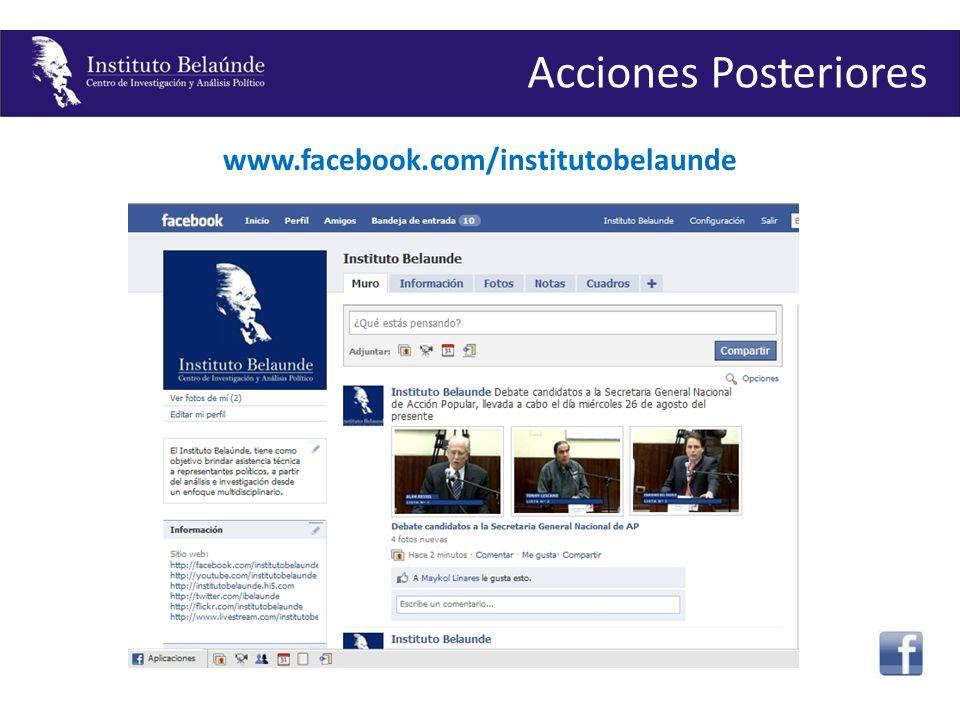 www.facebook.com/institutobelaunde Acciones Posteriores