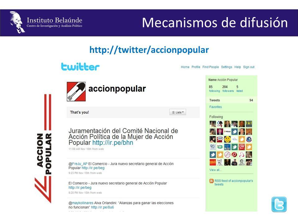 http://twitter/accionpopular Mecanismos de difusión