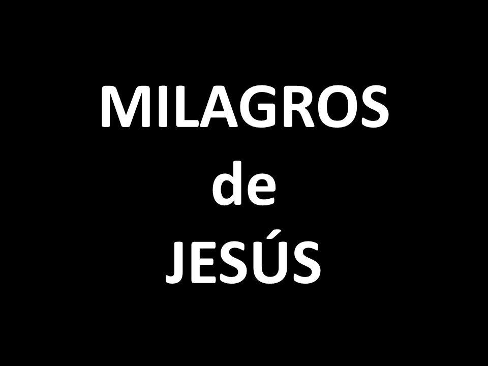 MILAGROS de JESÚS