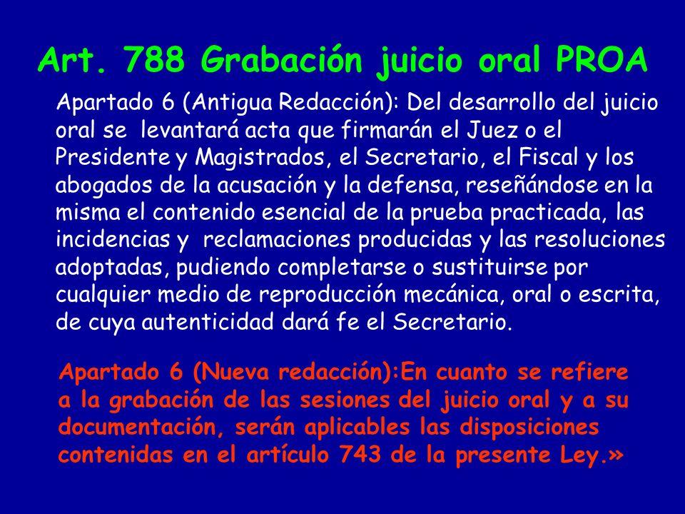 ART.815 Grabaciones en el procedimiento por delitos de injurias y calumnias.