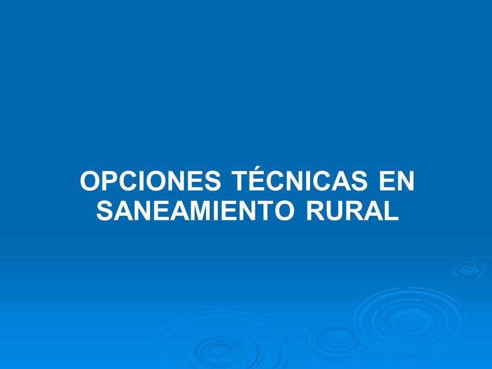 OPCIONES TÉCNICAS EN SANEAMIENTO RURAL