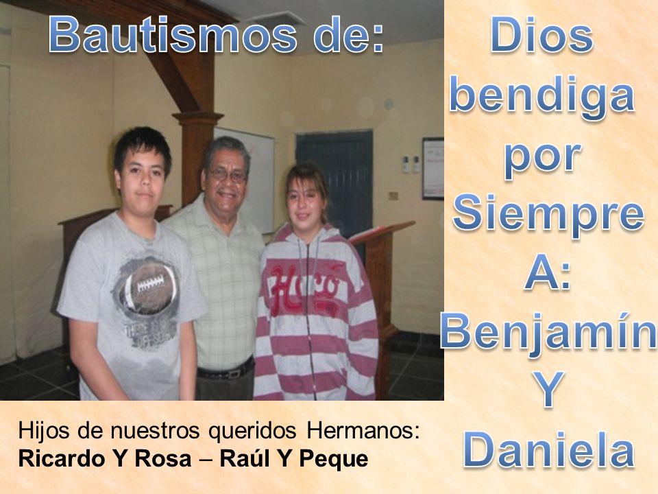 Hijos de nuestros queridos Hermanos: Ricardo Y Rosa – Raúl Y Peque