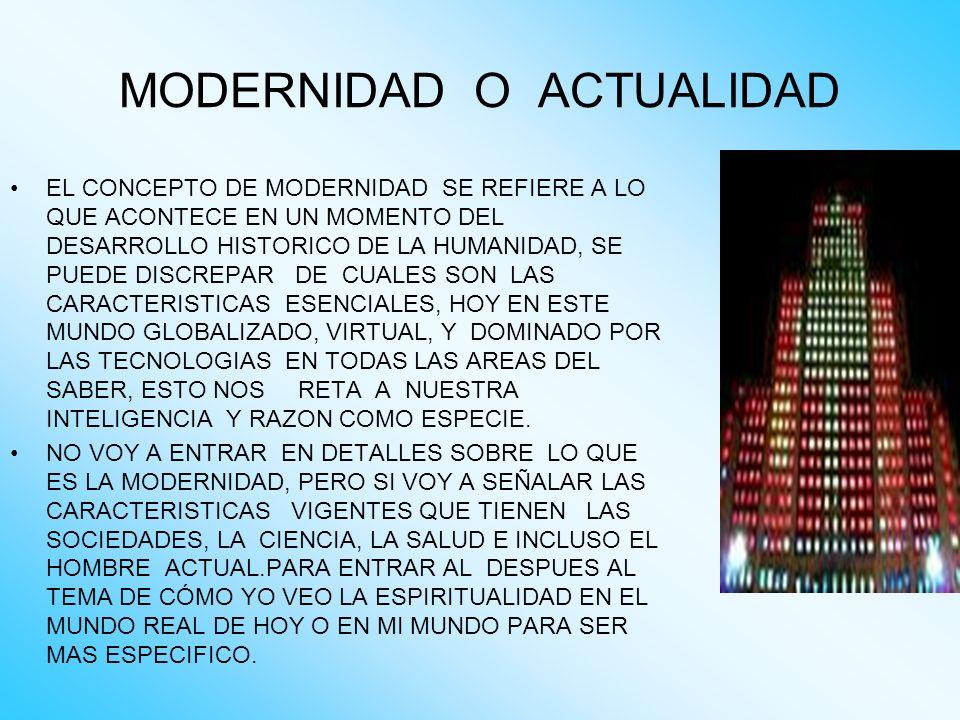 CARACTERISTICAS DE LA SOCIEDAD MODERNA Alto nivel de desarrollo tecnológico.
