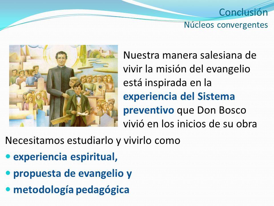 Nuestra manera salesiana de vivir la misión del evangelio está inspirada en la experiencia del Sistema preventivo que Don Bosco vivió en los inicios d