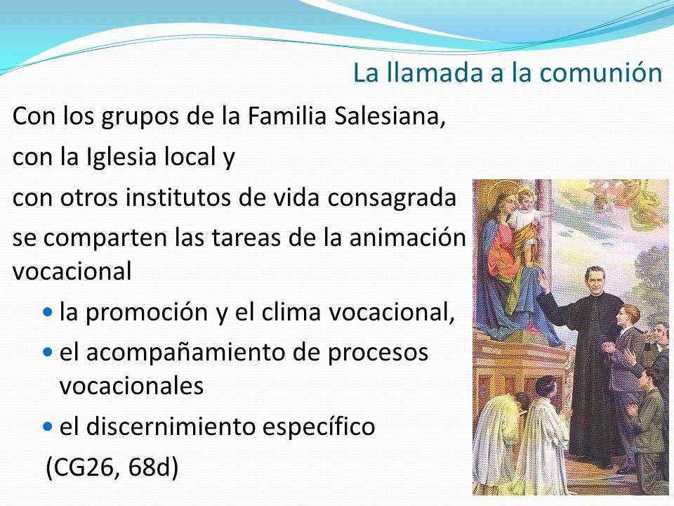 Con los grupos de la Familia Salesiana, con la Iglesia local y con otros institutos de vida consagrada se comparten las tareas de la animación vocacio