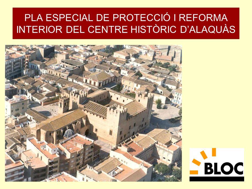 PLA ESPECIAL DE PROTECCIÓ I REFORMA INTERIOR DEL CENTRE HISTÒRIC DALAQUÀS