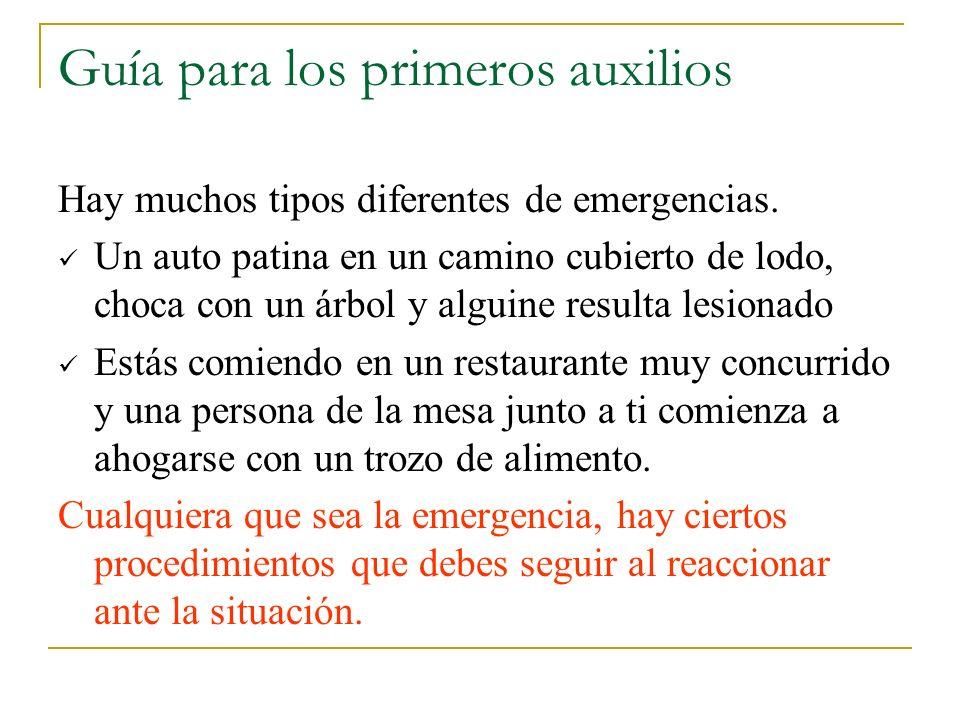Guía para los primeros auxilios Hay muchos tipos diferentes de emergencias. Un auto patina en un camino cubierto de lodo, choca con un árbol y alguine