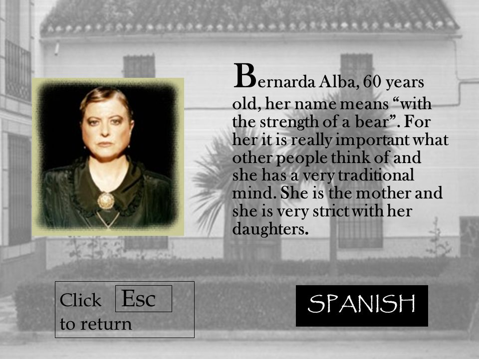 A ngustias is the eldest daughter, she has 39 years old, her name means difficulty.