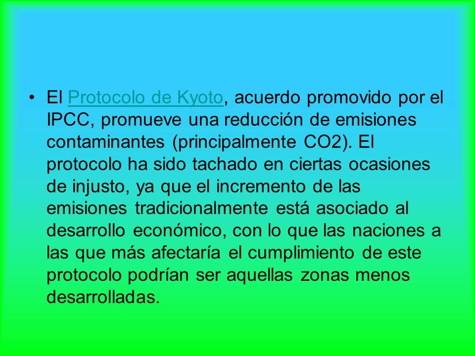 El Protocolo de Kyoto, acuerdo promovido por el IPCC, promueve una reducción de emisiones contaminantes (principalmente CO2). El protocolo ha sido tac