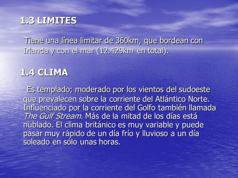 1.3 LIMITES 1.3 LIMITES Tiene una línea limitar de 360km, que bordean con Irlanda y con el mar (12.429km en total). Tiene una línea limitar de 360km,
