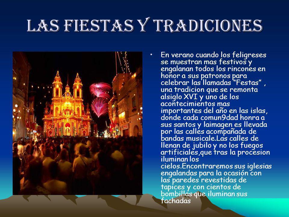 Las fiestas y tradiciones En verano cuando los feligreses se muestran mas festivos y engalanan todos los rincones en honor a sus patronos para celebra