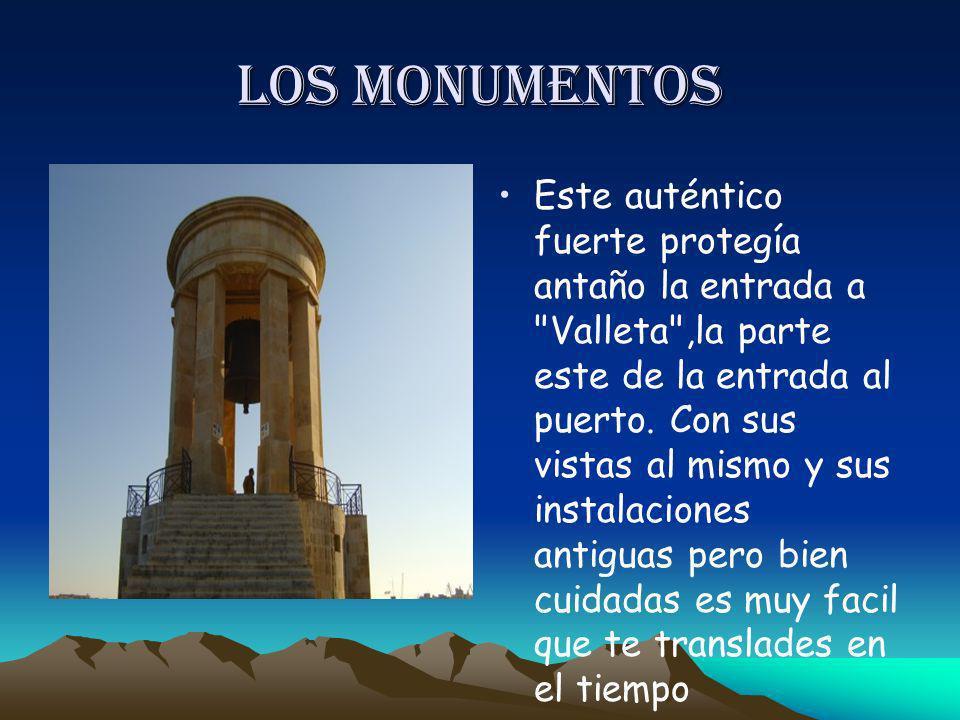 Los monumentos Este auténtico fuerte protegía antaño la entrada a