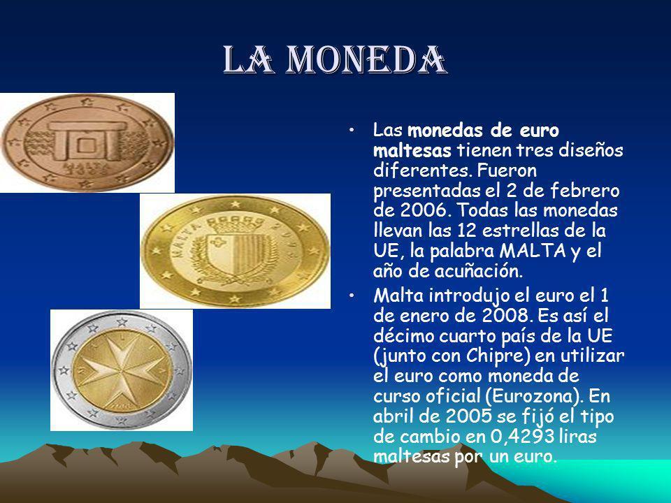 la moneda Las monedas de euro maltesas tienen tres diseños diferentes. Fueron presentadas el 2 de febrero de 2006. Todas las monedas llevan las 12 est
