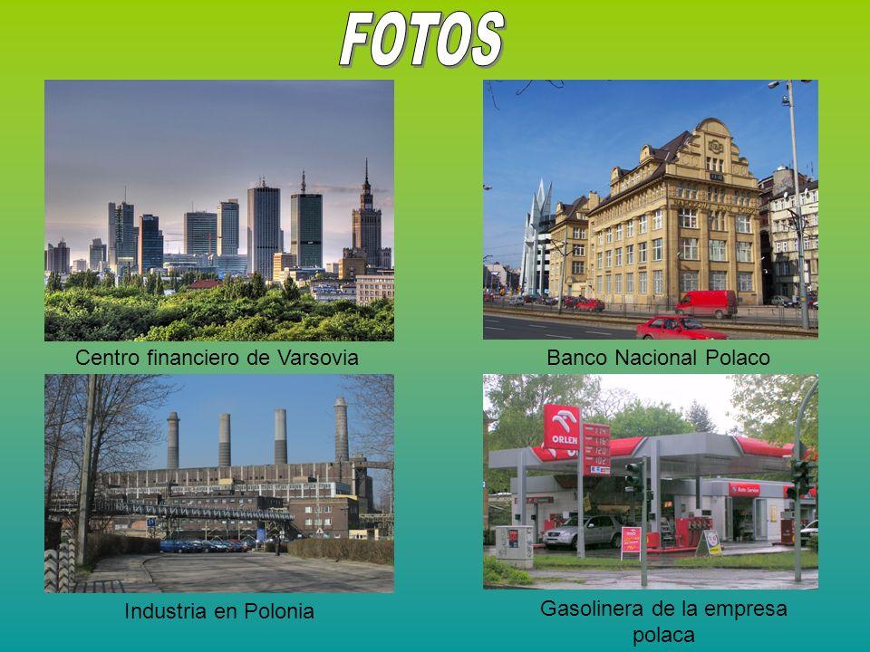 Centro financiero de VarsoviaBanco Nacional Polaco Gasolinera de la empresa polaca Industria en Polonia