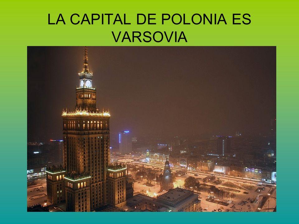 LA CAPITAL DE POLONIA ES VARSOVIA