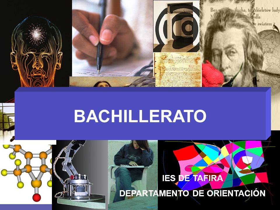 BACHILLERATO IES DE TAFIRA DEPARTAMENTO DE ORIENTACIÓN