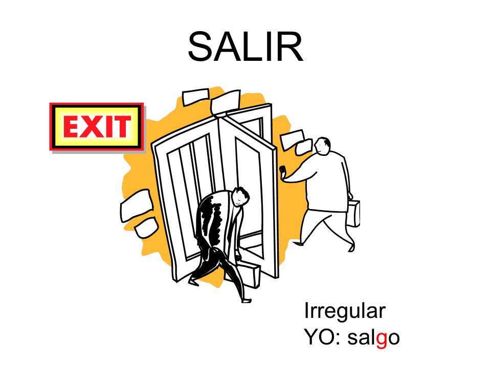 SALIR Irregular YO: salgo