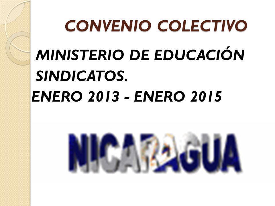 CONVENIO COLECTIVO MINISTERIO DE EDUCACIÓN SINDICATOS. ENERO 2013 - ENERO 2015
