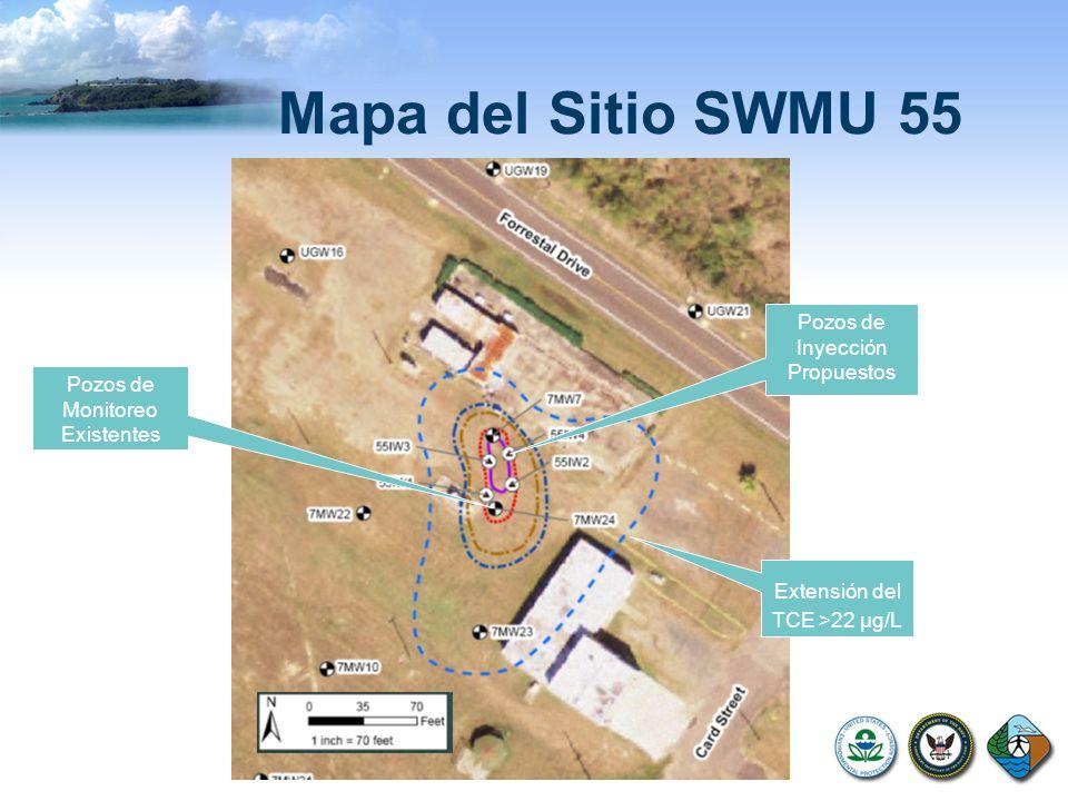Mapa del Sitio SWMU 55 Extensión del TCE >22 µg/L Pozos de Inyección Propuestos Pozos de Monitoreo Existentes