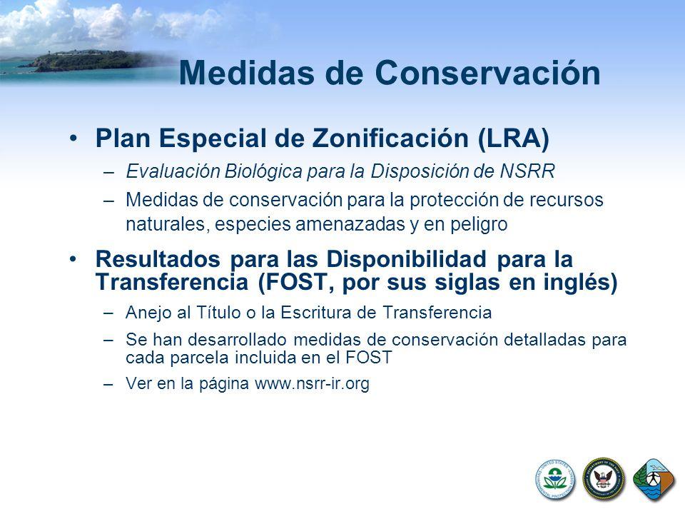 Medidas de Conservación Plan Especial de Zonificación (LRA) –Evaluación Biológica para la Disposición de NSRR –Medidas de conservación para la protecc