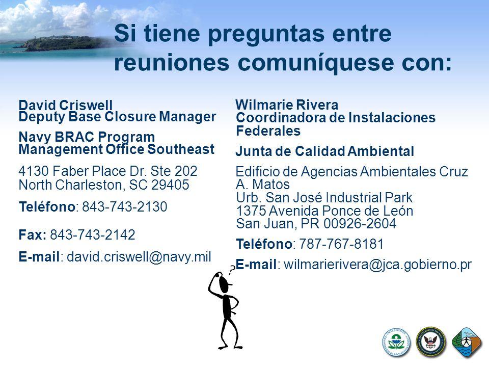 Si tiene preguntas entre reuniones comuníquese con: Wilmarie Rivera Coordinadora de Instalaciones Federales Junta de Calidad Ambiental Edificio de Age