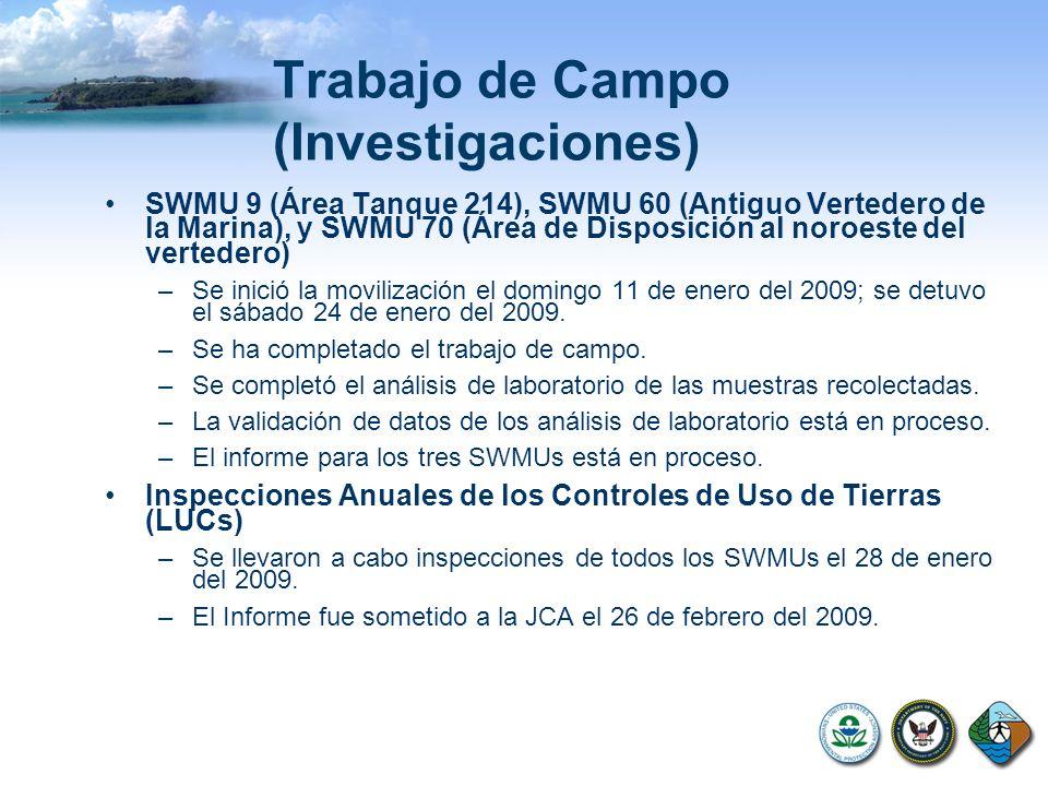 Trabajo de Campo (Investigaciones) SWMU 9 (Área Tanque 214), SWMU 60 (Antiguo Vertedero de la Marina), y SWMU 70 (Área de Disposición al noroeste del