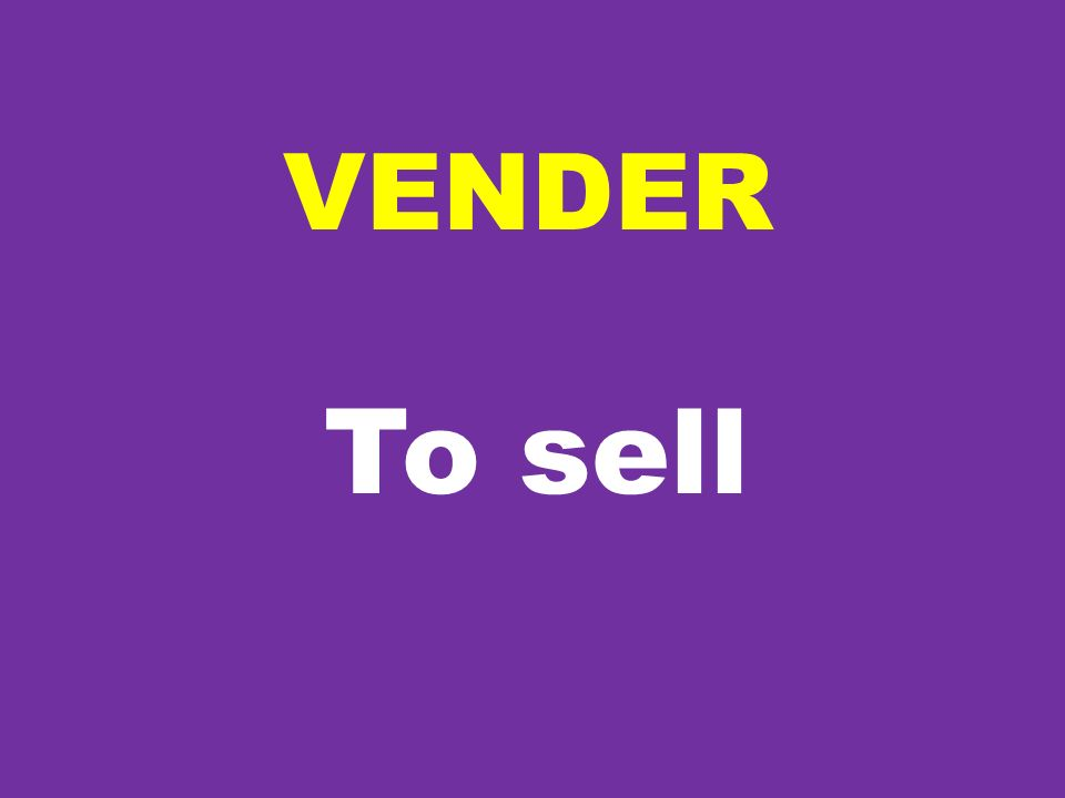 VENDER To sell